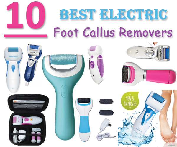 Best-Electric-Foot-Callus-Removers