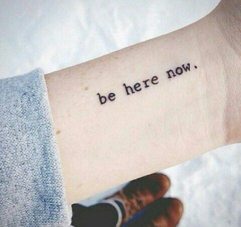 Be here now...